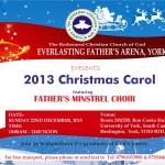 RCCG Everlasting Father's Arena, York Carol 2013