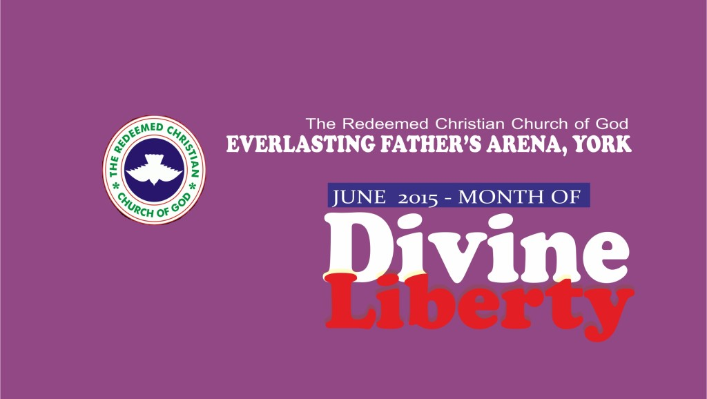 June 2015 – Month of Divine Liberty