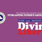 June 2015 Theme - Month of Divine Liberty
