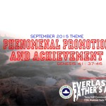 September 2015 Theme - Phenomenal Promotions and Achievements