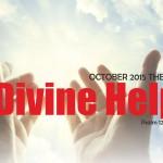 October 2015 Theme - Divine Help
