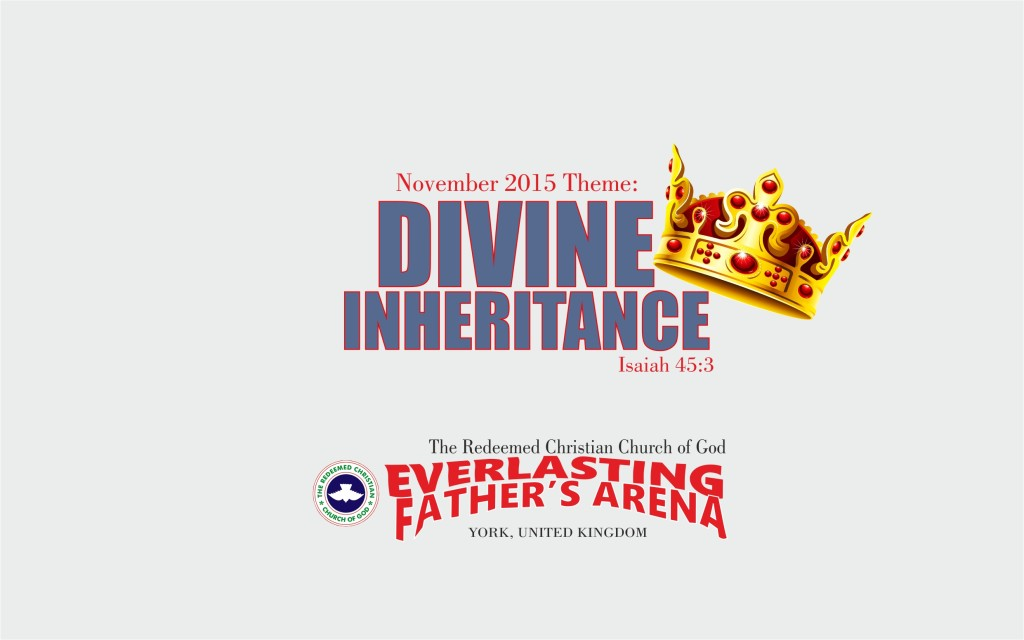 November 2015 Theme – Divine Inheritance