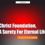 Christ Foundation, Surety For Eternal Life, by Pastor Victor Olobaniyi