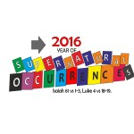 RCCG EFA YORK 2016 Theme - Supernatural Occurrences