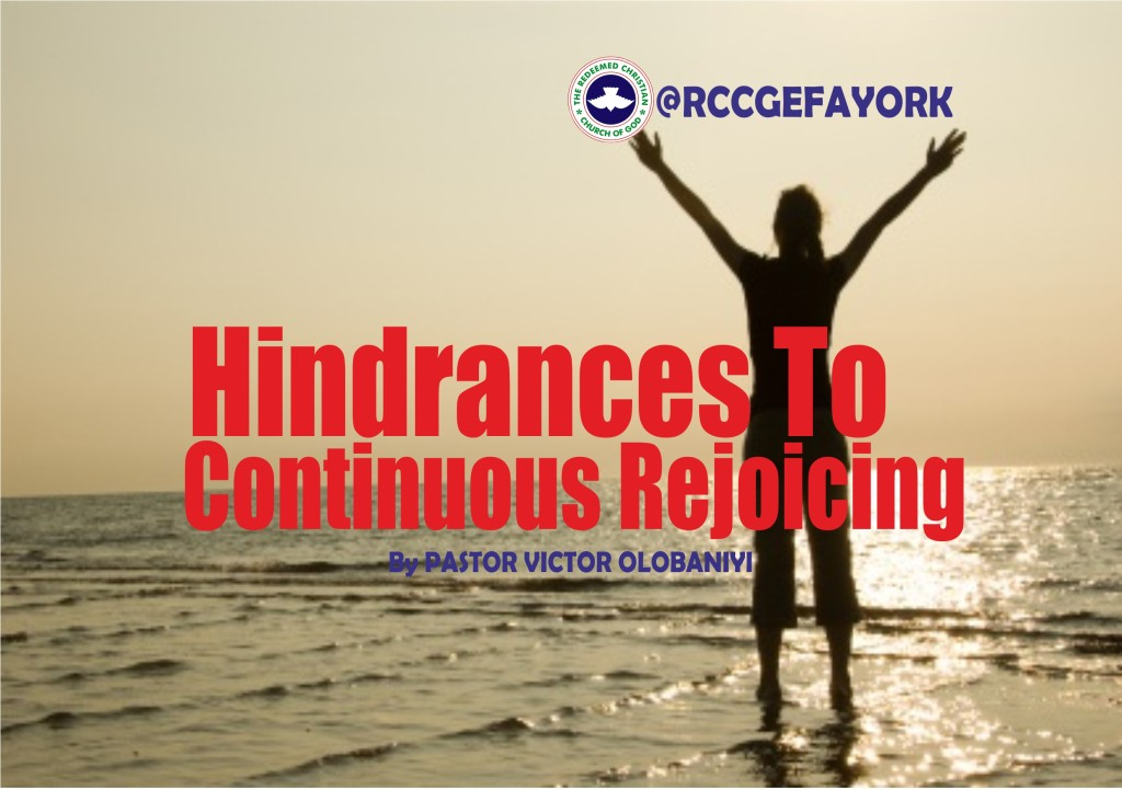 Hindrances To Continuous Rejoicing, by Pastor Victor Olobaniyi