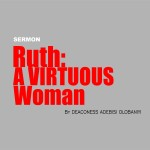 RUTH: A Virtuous Woman, by Deaconess Adebisi Olobaniyi