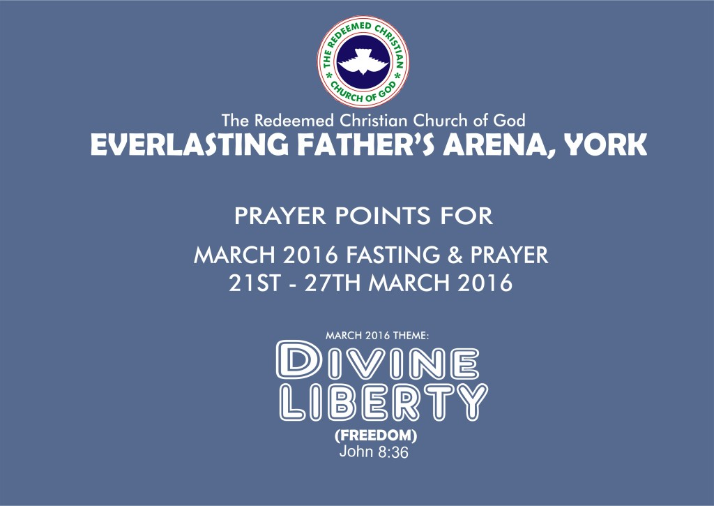 Prayer Points For RCCG EFA York March Fasting and Prayer (March 21 – 27, 2016)