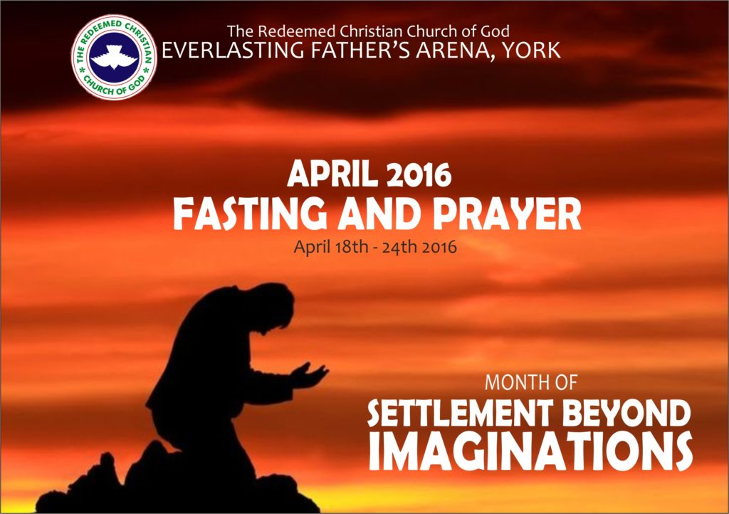 Prayer Points for April Fasting and Prayers Week (18th – 24th April, 2016)