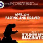 Prayer Points for April Fasting and Prayers Week (18th - 24th April, 2016)