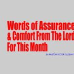 Words of Assurance and Comfort From The Lord For This Month, by Pastor Victor Olobaniyi