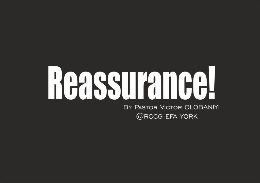 Reassurance, by Pastor Victor Olobaniyi