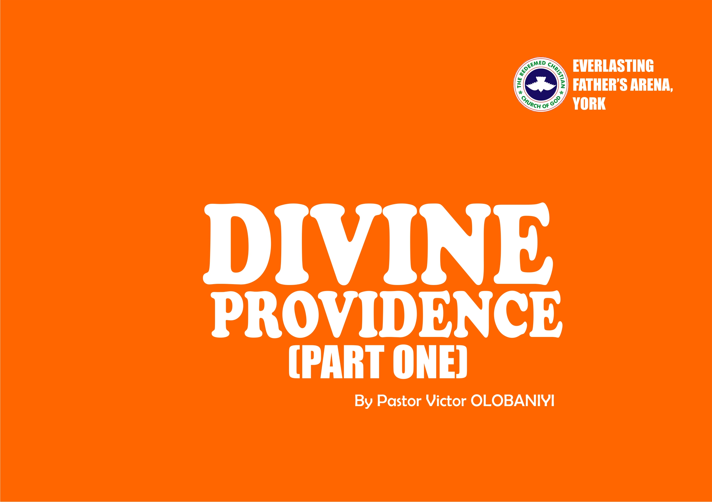 Divine Providence (Part One), by Pastor Victor Olobaniyi