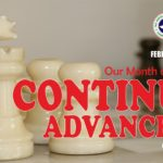 February 2017 Theme - Our Month of Continuous Advancement - Gen. 26:13-16