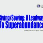 Giving/Sowing: A Leadway To Superabundance, by Pastor Victor Olobaniyi