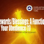Rewards/Blessings: A Function Of Your Obedience, by Pastor Victor Olobaniyi