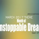 March 2017 Theme - Our Month of Unstoppable Dreams - Gen 37:5-11