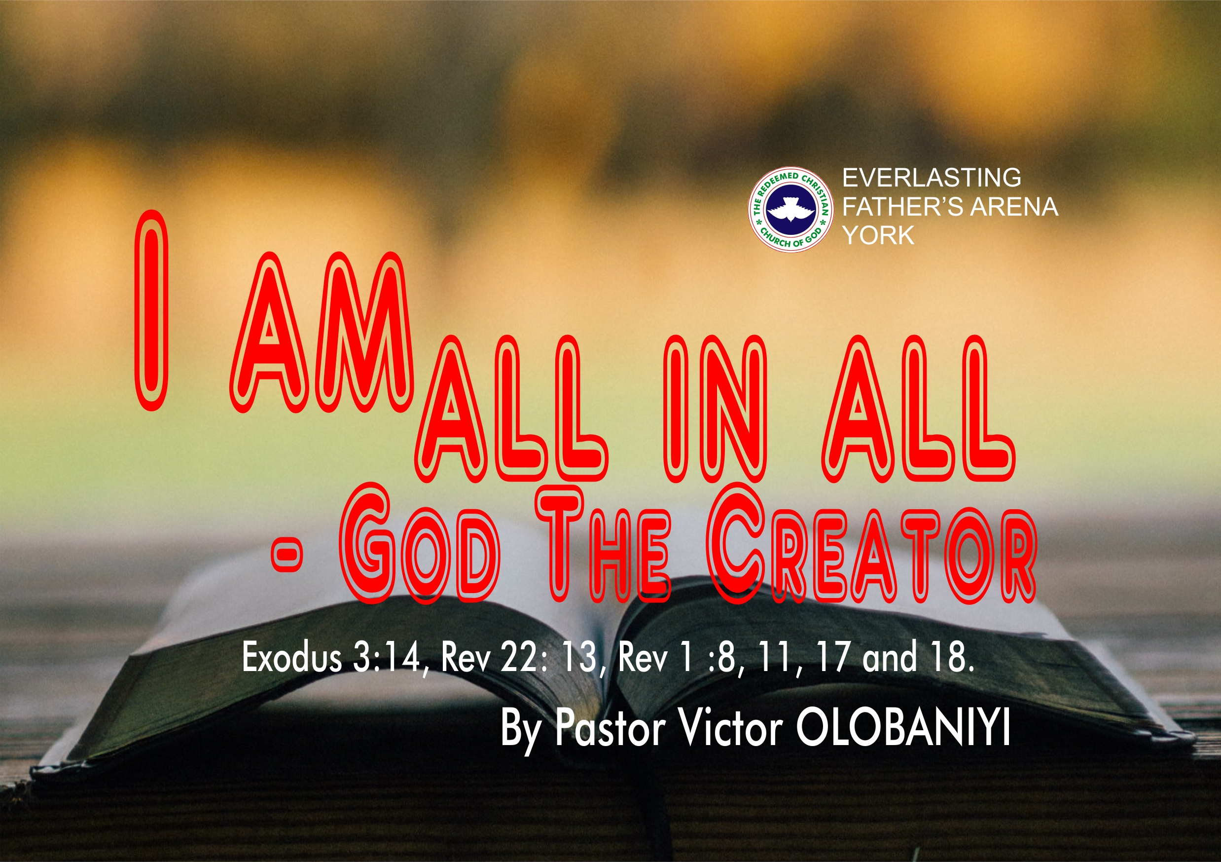 I Am All In All – God The Creator, by Pastor Victor Olobaniyi