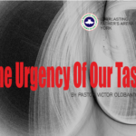 The Urgency of Our Task, by Pastor Victor Olobaniyi