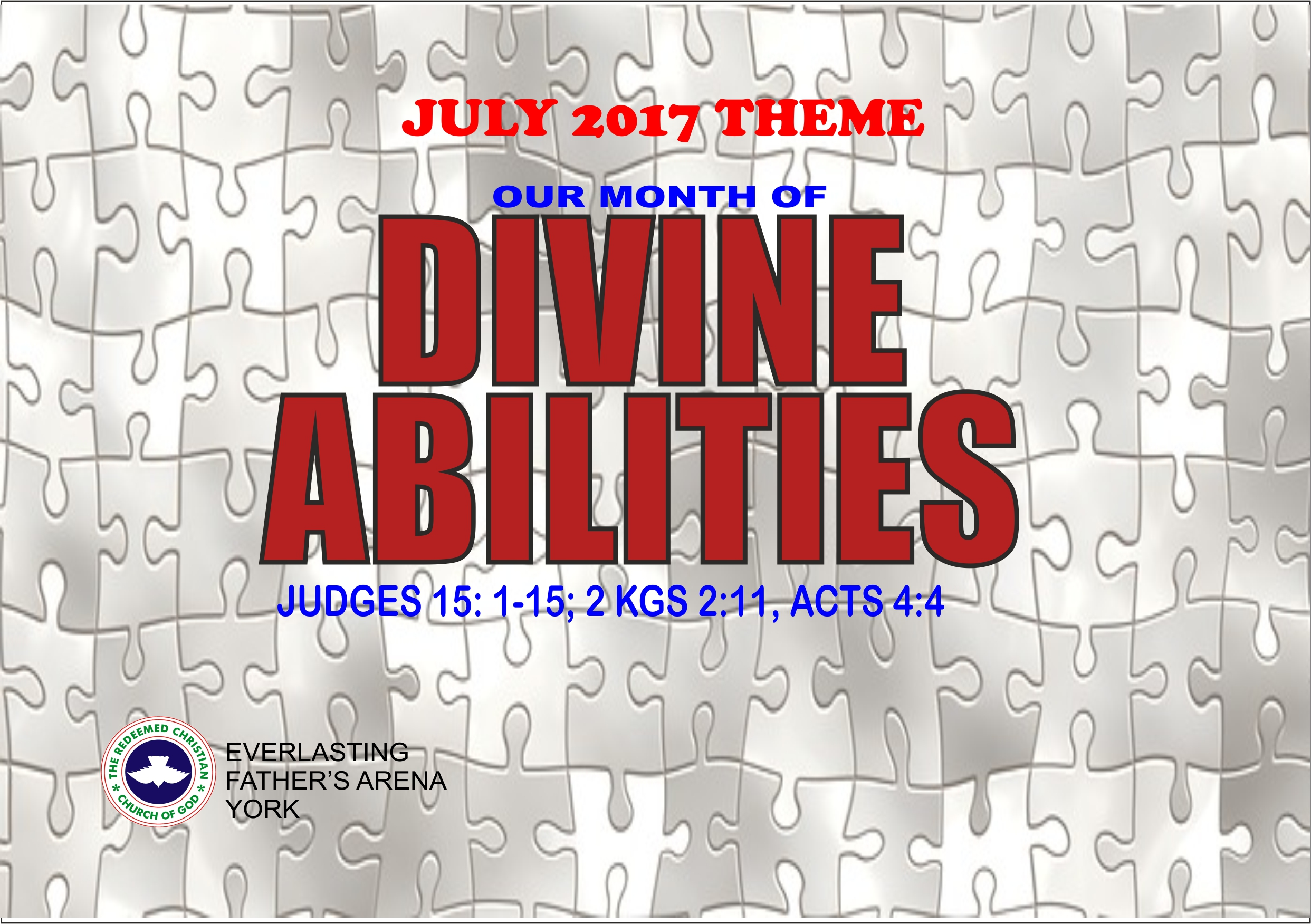 July 2017: Our Month of Divine Abilities – Judges 15: 1-15, 2 Kgs 2:11, Acts 4:4