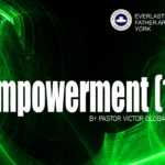 Empowerment (1), by Pastor Victor Olobaniyi