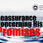 Reassurance Concerning His Promises, by Pastor Victor Olobaniyi