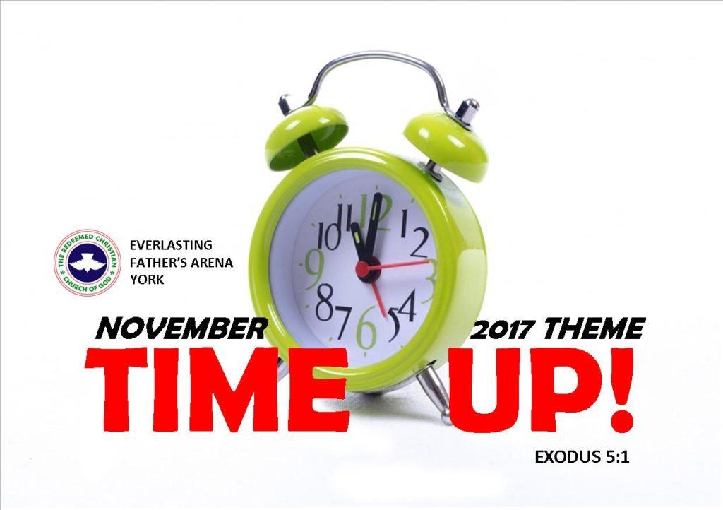 November 2017 Theme - Time Up! Exodus 5:1