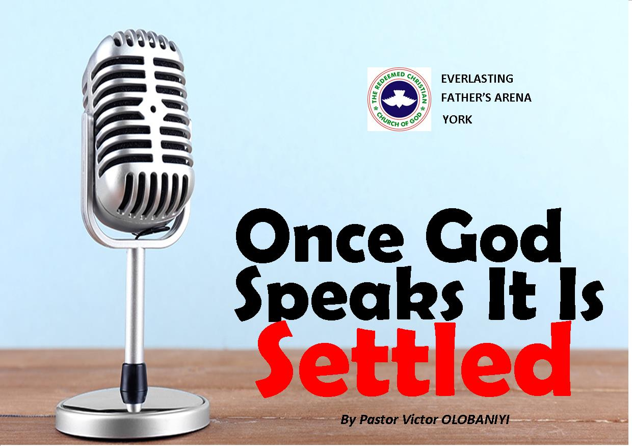 Once God Speaks, It Is Settled, by Pastor Victor Olobaniyi