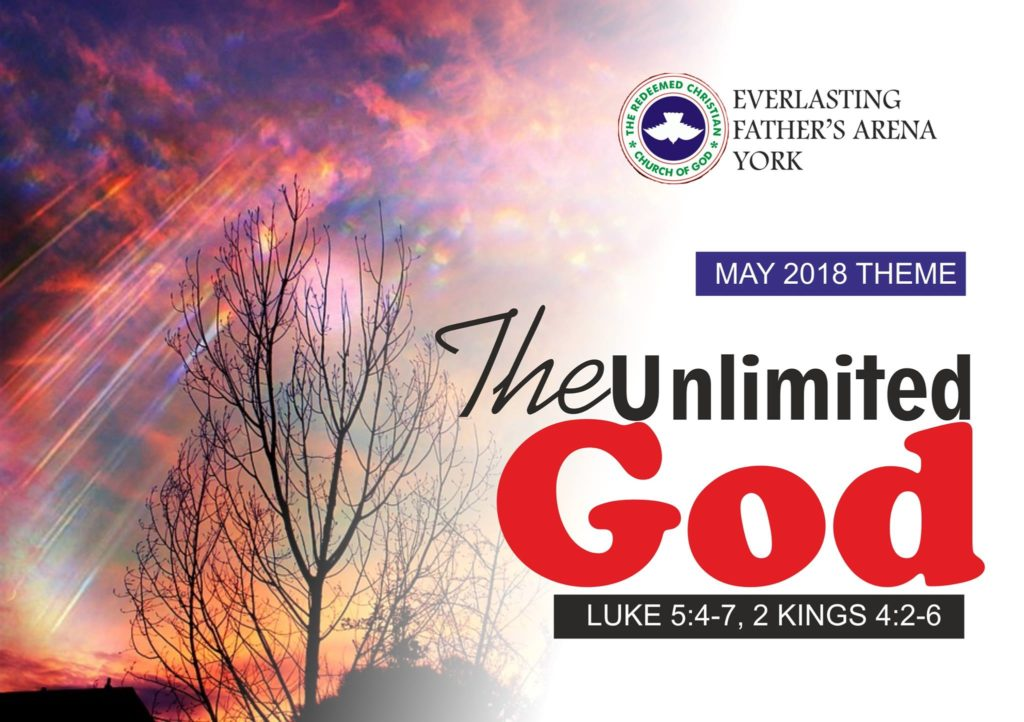 May 2018 Theme - The Unlimited God - Lk 5:4-7,2 Kgs 4:2-6