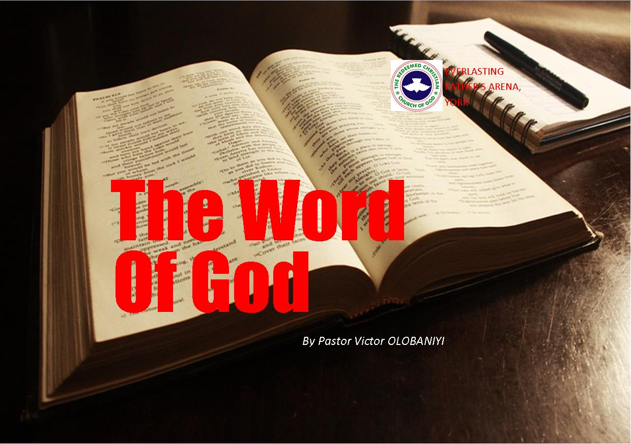 The Word of God, by Pastor Victor Olobaniyi