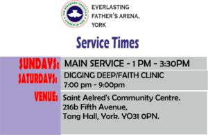 Service Times at RCCG EFA York