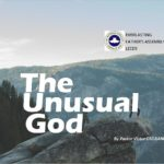 The Unusual God, by Pastor Victor Olobaniyi