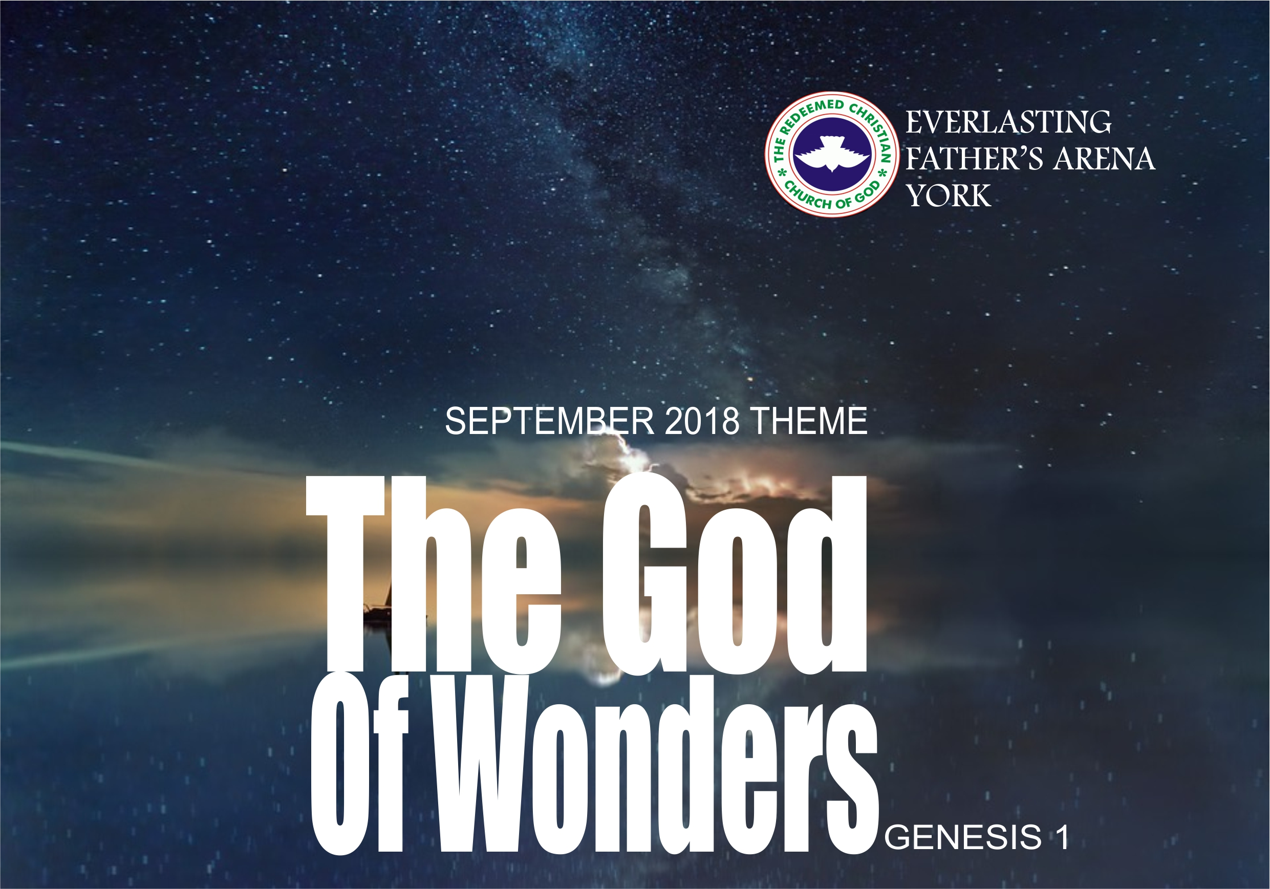 September 2018 Theme – The God Of Wonders – Genesis 1