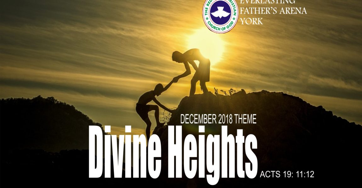December 2018 Theme – Divine Heights – Acts 19:11-12