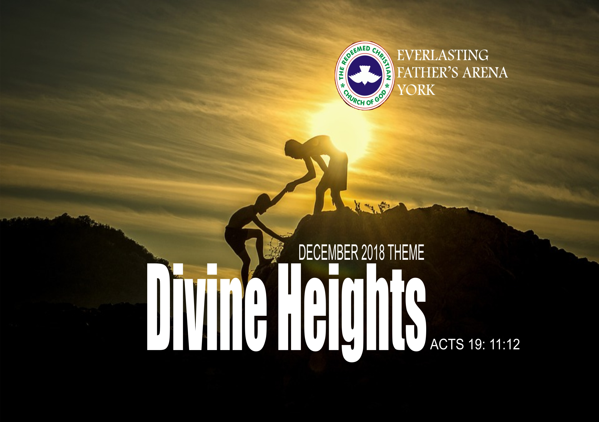 December 2018 Theme - Divine Heights - Acts 19:11-12