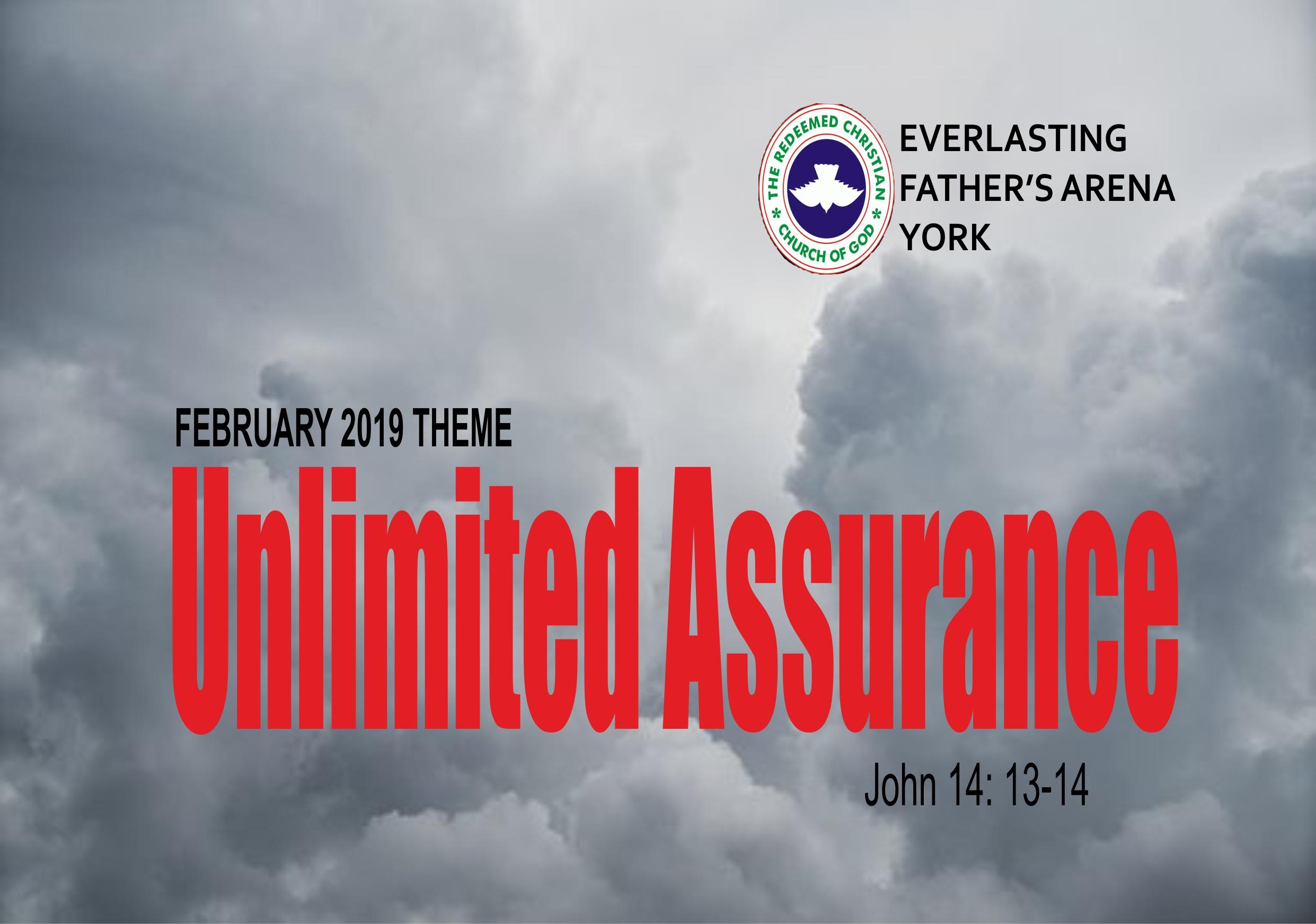 February 2019 Theme - Unlimited Assurance John 14:13-14