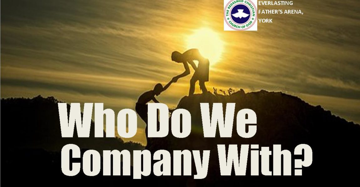 Who Do We Company With? by Deaconess Adebisi Olobaniyi