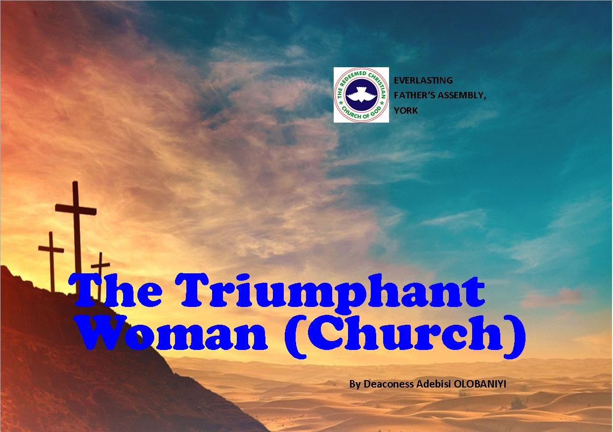 The Triumphant Woman (Church), by Deaconess Adebisi Olobaniyi