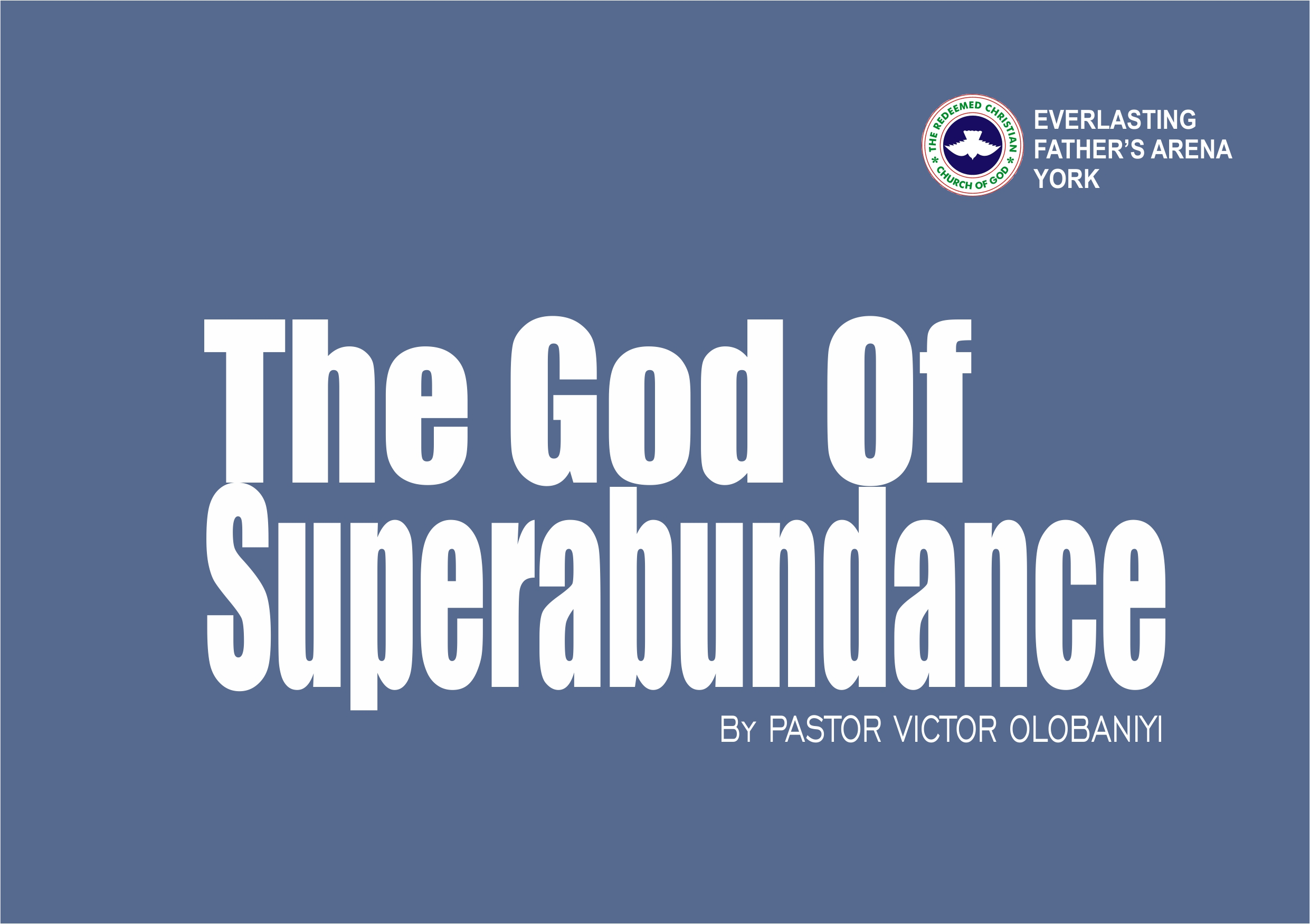 The God of Superabundance, by Pastor Victor Olobaniyi