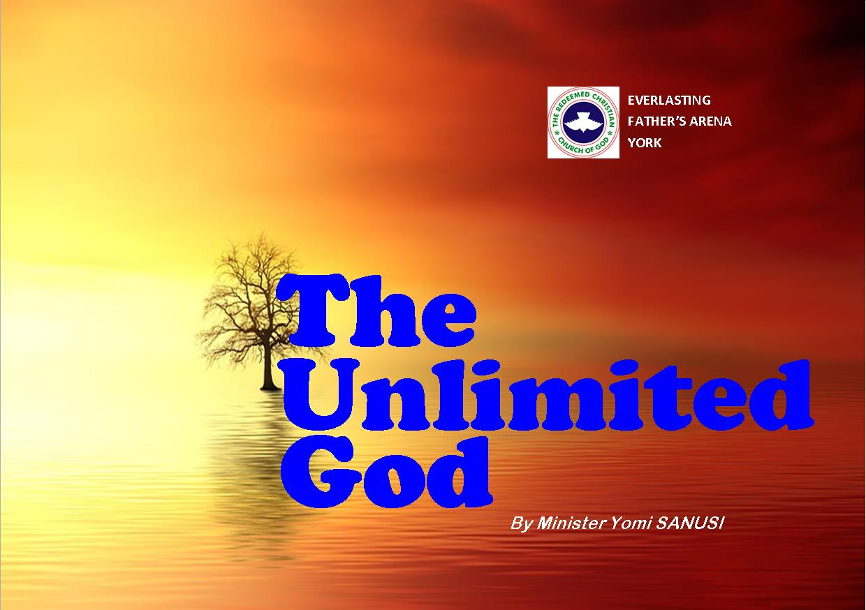 The Unlimited God, by Minister Yomi Sanusi