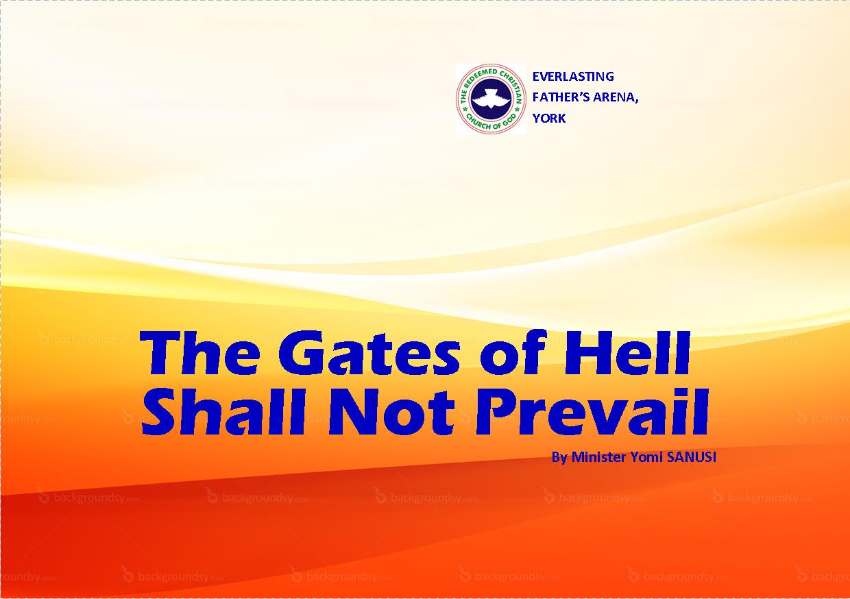 The Gates of Hell Shall Not Prevail, by Minister Yomi Sanusi