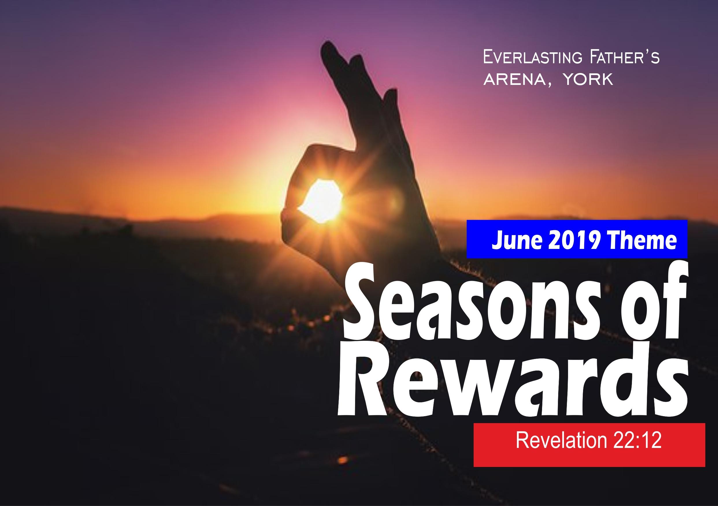 June 2019 Theme - Season Of Reward - Rev 22:12