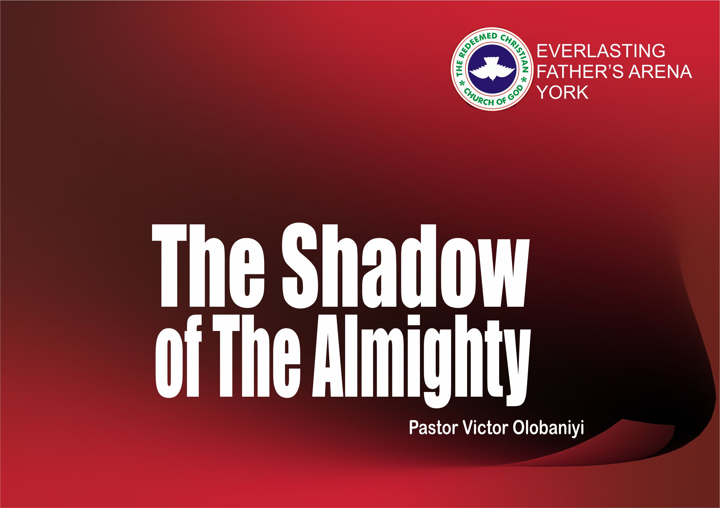 The Shadow of The Almighty, by Pastor Victor Olobaniyi